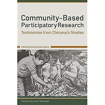 Community-Based Participatory� Research: Testimonios from Chicana/o Studies
