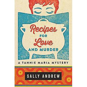 Recipes for Love and Murder by Sally Andrew - 9780062397669 Book