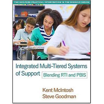 Integrated Multi-Tiered Systems of Support - Blending RTI and PBIS by