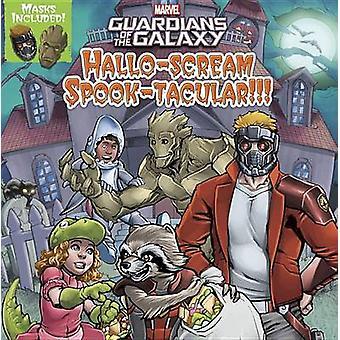 Guardians of the Galaxy Hallo-Scream Spook-Tacular!!! by Colin Hosten