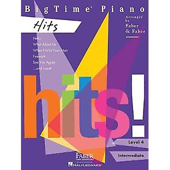 FABER PIANO ADVENTURES BIGTIME PIANO HITS LEVEL 4 PIANO BOOK by FABER