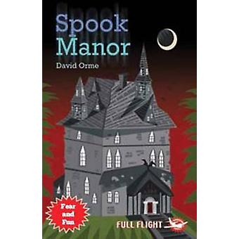 Spook Manor by David Orme - Oliver Lake - 9781846911194 Book