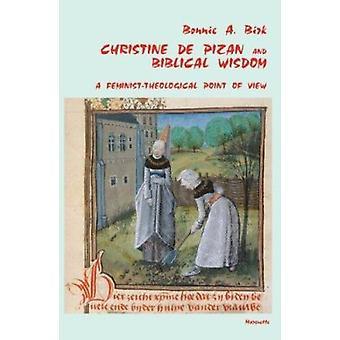 Christine de Pizan and Biblical Wisdom - A Femisinst-Theological Point