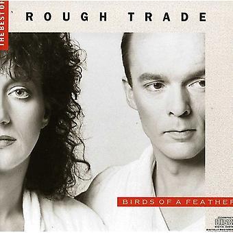 Rough Trade - fugle af en fjer, bedste af Rough Trade [CD] USA importerer