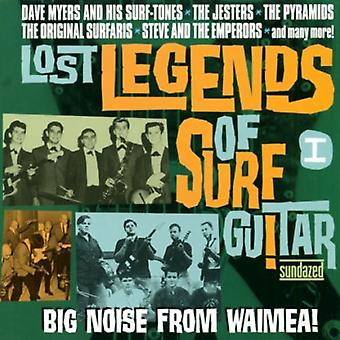 Lost Legends of Surf Guitar - Lost Legends of Surf Guitar: Vol. 1-Big Noise From Waimea! [CD] USA import