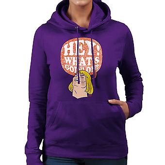 He Man Hey Whats Goin On Women's Hooded Sweatshirt