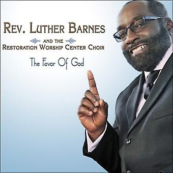 The Rev. Luther Barnes & the Restoration - The Favor of God [CD] USA import