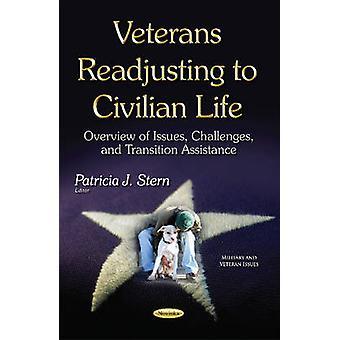 Anciens combattants réajustement à la vie civile par Patricia J. Stern