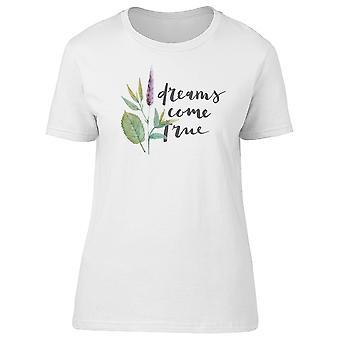Dreams Come True Plant Tee Women's -Image by Shutterstock