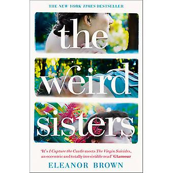 The Weird Sisters by Eleanor Brown - 9780007393718 Book