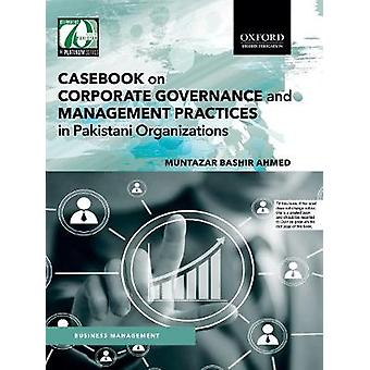 Casebook on Corporate Governance and Management Practices in Pakistan
