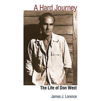 困難な旅 - ジェームズ ・ j ・ ロレンス - 9780252077 でドンの西の生活
