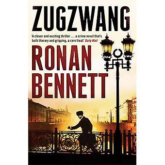 Zugzwang (nuova edizione) di Ronan Bennett - 9780747587293 libro