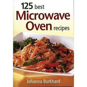 125 meilleur micro-ondes recettes par Johanna Burkhard - livre 9780778800927