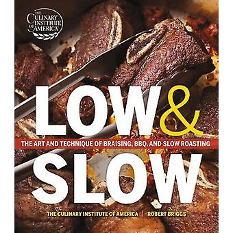 Low and Slow by The Culinary Institute of America (CIA) - 97811181059