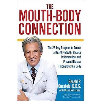Mun-kroppen anslutningen - 28-dagars Program för att skapa en hälsosam Mou
