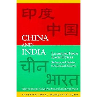 China and India - Learning from Each Other - Reforms and Policies for