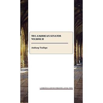 The American Senator - Volume 2 by Anthony Trollope - 9781847186713 Bo