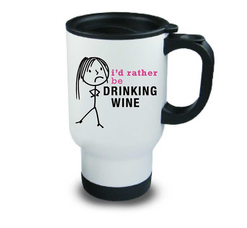 Be I'd Drinking Mug Travel Ladies Wine Metal Rather 4c3ARSL5jq