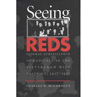 Voir les rouges - Surveillance fédérale des radicaux dans le moulin de Pittsburgh