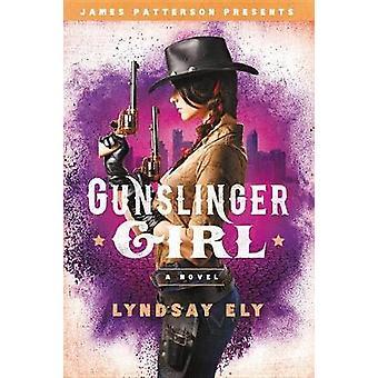 Gunslinger Girl von Lyndsay Ely - 9780316555104 Buch