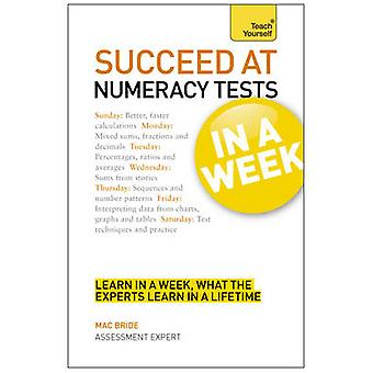 Succeed at Numeracy Tests in A Week - Teach Yourself - Master Numerical