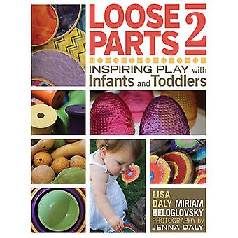 Loose - Inspiring Play with Infants and Toddlers - Part 2 by Miriam Bel