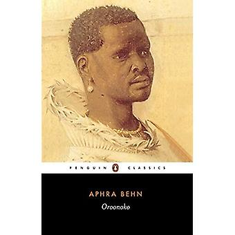 Oroonoko: Or the History of the Royal Slave (Penguin Classics)