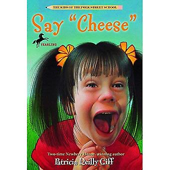 Say  Cheese  (Kids of the Polk Street School)