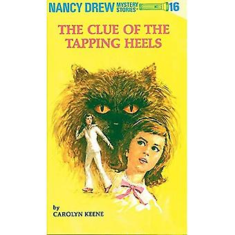 Clue of the Tapping Heels (Nancy Drew Mysteries S.)