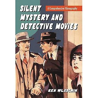 Silent Mystery and Detective Movies: A Comprehensive Filmography