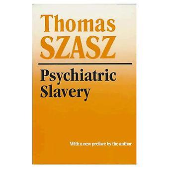 Psykiatriska slaveri