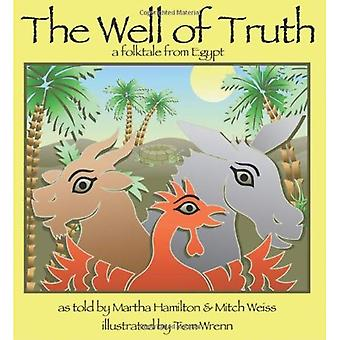 The Well of Truth: A Folktale from Egypt (StoryCove: A World of Stories)