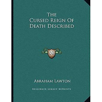 The Cursed Reign of Death Described