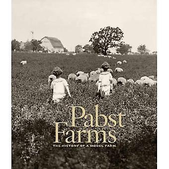 Pabst gårdar: Historien om en modell gård