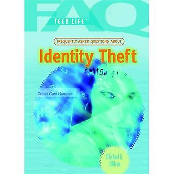 Identity Theft (FAQ: Teen Life)