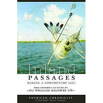 Inland Passages:: Making a Lowcountry Life (American Chronicles)