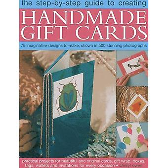 Step-by-Step Guide to Creating Handmade Gift Cards: 75 imaginative designs to make, shown in 500 stunning photographs