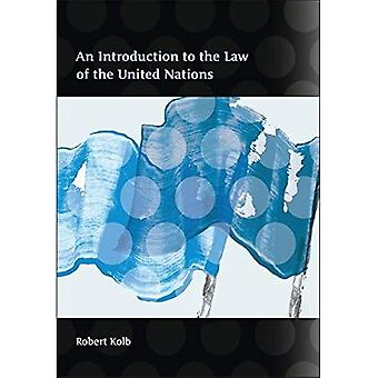 An Introduction to the Law of the United Nations