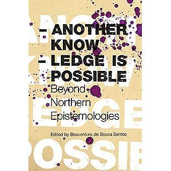 En annan kunskap är möjligt (Reinventing sociala frigörelse: mot nya manifest (Häftad))
