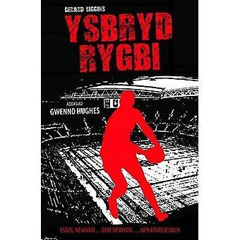 Ysbryd Rygbi (Cyfres Rygbi)