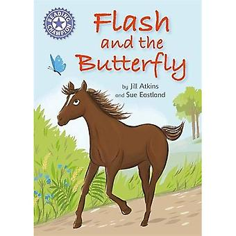 Reading Champion: Flash and� the Butterfly: Independent Reading Purple 8 (Reading Champion)