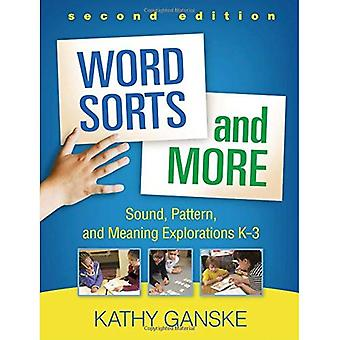 Word Sorts and More, Second Edition: Sound, Pattern, and Meaning Explorations K-3 (Solving Problems in the Teaching of Literacy)