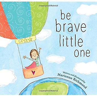 Vara modig liten