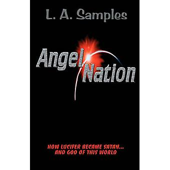 Angel Nation by Samples & L. A.