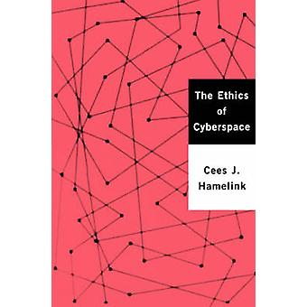 La ética del ciberespacio por Hamelink y Cees J.