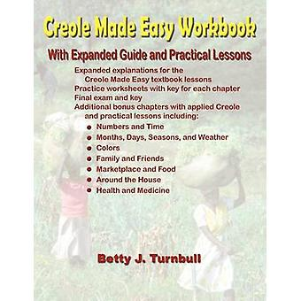 Creole Made Easy Workbook by Turnbull & Betty J.