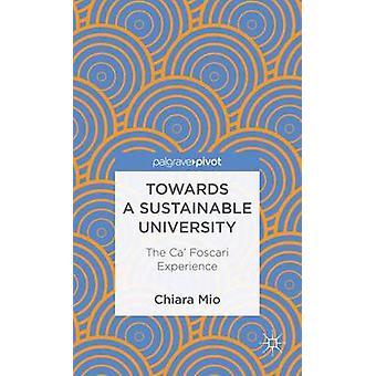 Towards a Sustainable University The Ca Foscari Experience by Mio & Chiara