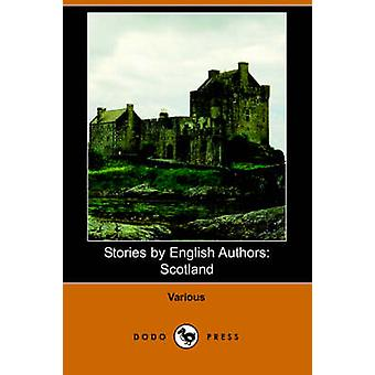 Stories by English Authors Scotland by Barrie & James Matthew