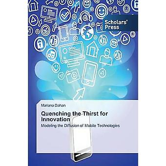 Quenching the Thirst for Innovation by Dahan Mariana